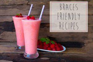Braces-Friendly Snacks for Summer